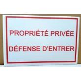 PANNEAU PROPRIETE PRIVEE DEFENSE D´ENTRER